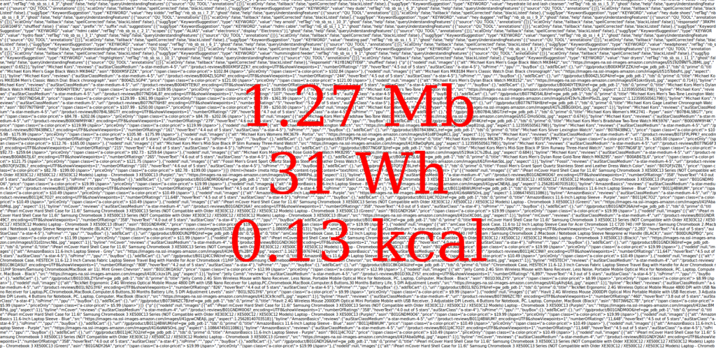 Impossibly small lines of code with a red text superimposed calculating the site's energy consumption: 1.27 Mb, 31 Wh, 0.13 kcal